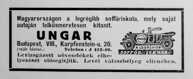 """Korabeli hirdetés – az Ungár """"soffőriskola"""" munkalehetőséget is próbált szerezni az újdonsült járművezetőknek. A Karpfenstein utca a mai Karácsony Sándor utca a VIII. kerületben"""